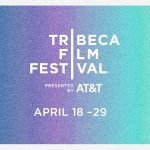 Tribeca 2018 entry deadlines for VR, film, Storyscapes + more