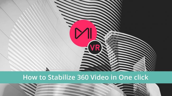 Mistika VR adds one-click stabilization tool, VR180 support, new presets